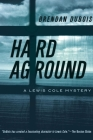 Hard Aground: A Lewis Cole Mystery Cover Image