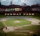 Remembering Fenway Park: An Oral and Narrative History of the Home of the Boston Red Sox Cover Image
