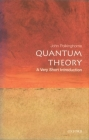 Quantum Theory: A Very Short Introduction (Very Short Introductions #69) Cover Image