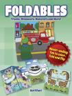 Foldables -- Trucks, Dinosaurs, Monsters and More!: Never-Ending Fun to Color, Fold and Flip Cover Image