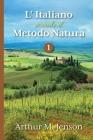 L' Italiano secondo il Metodo Natura, 1 Cover Image