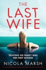 The Last Wife: An absolutely gripping and emotional page turner with a brilliant twist Cover Image