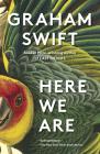 Here We Are: A novel (Vintage International) Cover Image