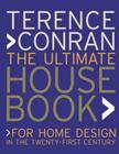 Ultimate House Book: For Home Design in the Twenty-First Century Cover Image