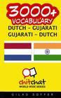 3000+ Dutch - Gujarati Gujarati - Dutch Vocabulary Cover Image