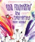 Cola Fountains and Spattering Paint Bombs Cover Image