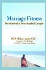 Marriage Fitness: Pre Marital & Post Marital Couple Cover Image
