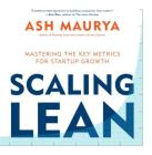 Scaling Lean: Mastering the Key Metrics for Startup Growth Cover Image