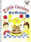 Little Cousins Birthdays Cover Image