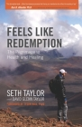 Feels Like Redemption: The Path to Health and Healing Cover Image