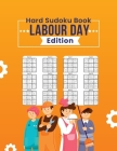 Hard Sudoku Book Labor Day Edition: Special Labor Day Sudoku Puzzles for Family Cover Image