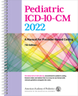 Pediatric ICD-10-CM 2022: A Manual for Provider-Based Coding Cover Image