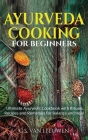AYURVEDA COOKING for Beginners Cover Image