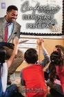 Confessions of an Elementary School Principal Cover Image