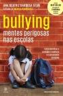 Bullying Mentes Perigosas NAS Escolas Cover Image