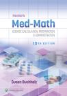 Henke's Med-Math: Dosage Calculation, Preparation, & Administration Cover Image
