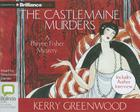 The Castlemaine Murders (Phryne Fisher Mysteries (Audio)) Cover Image