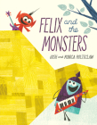 Felix and the Monsters Cover Image