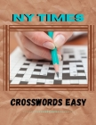 NY Times Crosswords Easy: The Daily Commuters Crossword, Favorite Crossword Puzzles, Good Time Crosswords Family Favorite Crossword Puzzles, You Cover Image