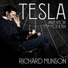 Tesla: Inventor of the Modern Cover Image