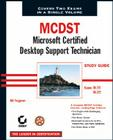MCDST: Microsoft Certified Desktop Support Technician Study Guide: Exams 70-271 and 70-272 Cover Image