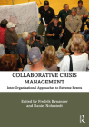 Collaborative Crisis Management: Inter-Organizational Approaches to Extreme Events Cover Image