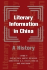 Literary Information in China: A History Cover Image