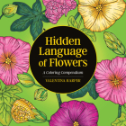 Hidden Language of Flowers: A Coloring Compendium Cover Image