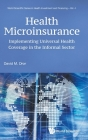 Health Microinsurance: Implementing Universal Health Coverage in the Informal Sector Cover Image
