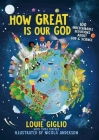 How Great Is Our God: 100 Indescribable Devotions about God and Science Cover Image