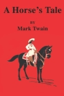 A Horses Tale Cover Image