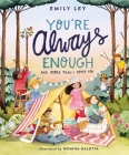 You're Always Enough: And More Than I Hoped for Cover Image