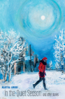 In the Quiet Season and Other Stories (The Alaska Literary Series) Cover Image