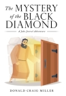 The Mystery of the Black Diamond: A Jake Jezreel Adventure Cover Image