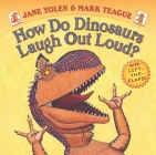 How Do Dinosaurs Laugh Out Loud? (How Do Dinosaurs...?) Cover Image