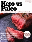 Keto vs Paleo: The only guide you'll ever need for your dieting! Find your way for burn fat and lose weight with no efforts. With fas Cover Image
