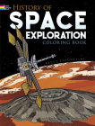 History of Space Exploration Coloring Book (Dover History Coloring Book) Cover Image
