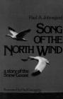 Song of the North Wind: A Story of the Snow Goose Cover Image