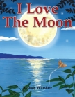I Love The Moon Cover Image