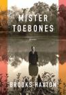Mister Toebones: Poems Cover Image