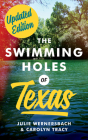 The Swimming Holes of Texas Cover Image