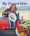 My Pinewood Kitchen, A Southern Culinary Cure: 130+ Crazy Delicious, Gluten-Free Recipes to Reduce Inflammation and Make Your Gut Happy  Cover Image