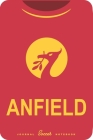 Anfield: Soccer Notebook for Football fans Cover Image