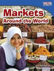 Markets Around the World (Time for Kids Nonfiction Readers: Level 3.1) Cover Image