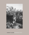 Robert Adams: Standing Still Cover Image