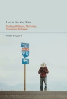 Lost in the New West: Reading Williams, McCarthy, Proulx and McGuane Cover Image