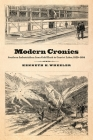 Modern Cronies: Southern Industrialism from Gold Rush to Convict Labor, 1829-1894 Cover Image