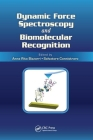 Dynamic Force Spectroscopy and Biomolecular Recognition Cover Image