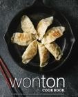 Wonton Cookbook: An Alternative Dumpling Cookbook with Delicious Dumpling Recipes Cover Image