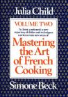 Mastering the Art of French Cooking, Volume 2: A Cookbook Cover Image